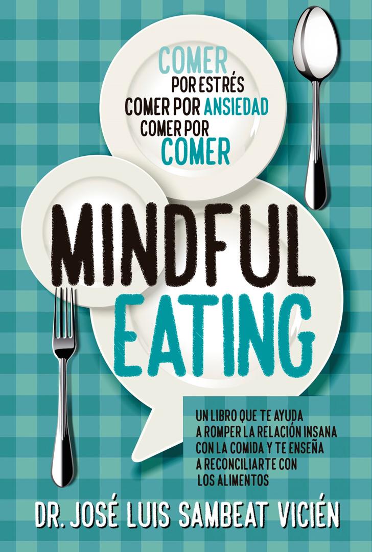 EL 'MINDFUL-EATING'