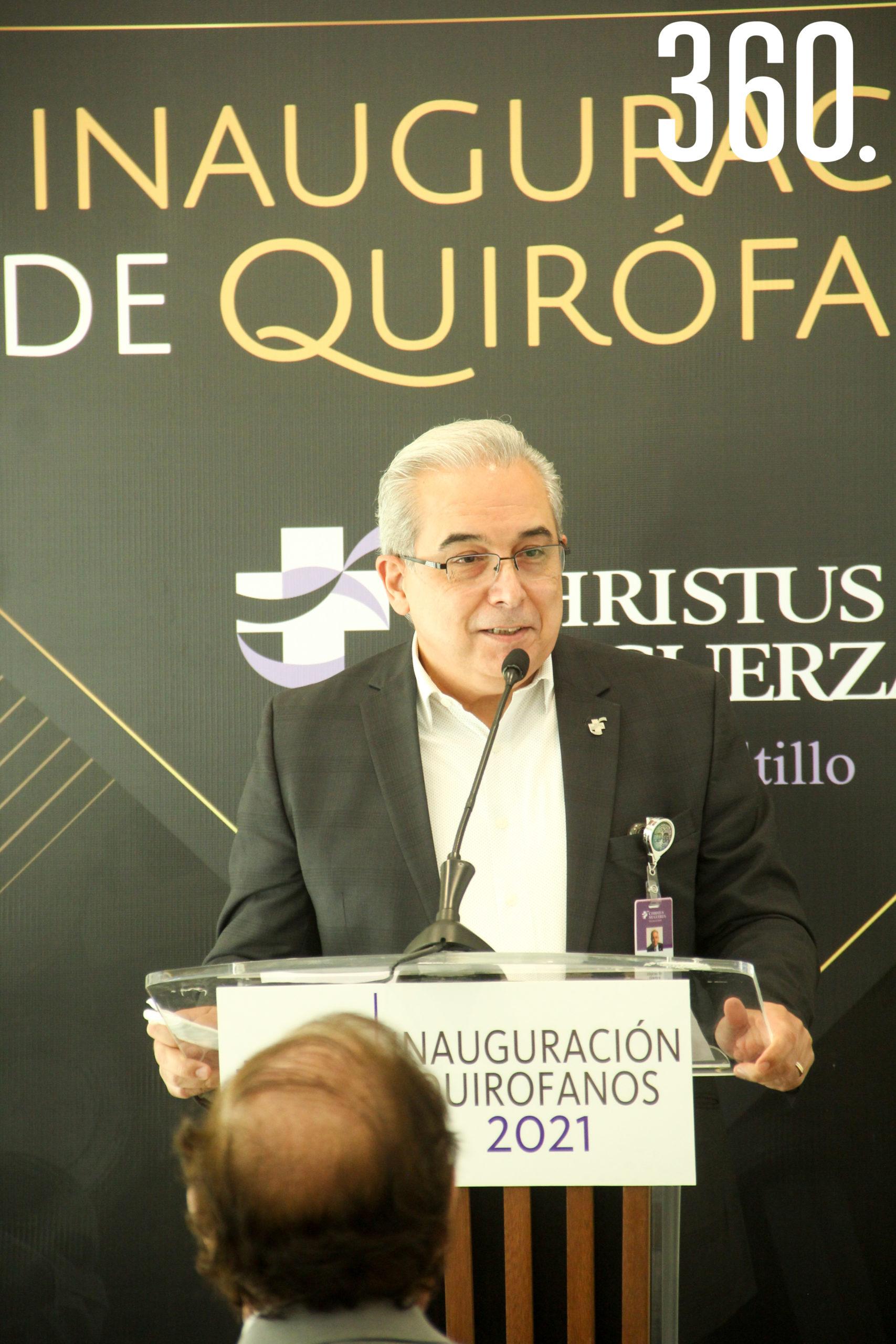 Dr. Horacio Garza, Director General de Christus Muguerza.